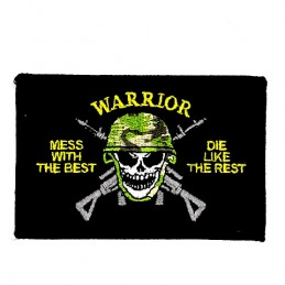 Mess With The Best Warrior...